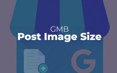 What is the Google My Business Post Image Size?